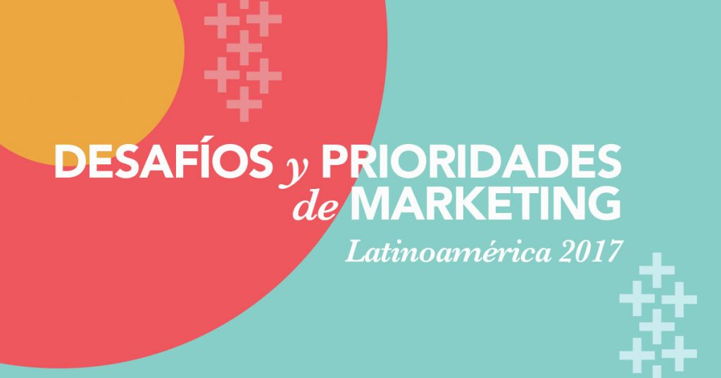 DESAFÍOS Y PRIORIDADES DE MARKETING