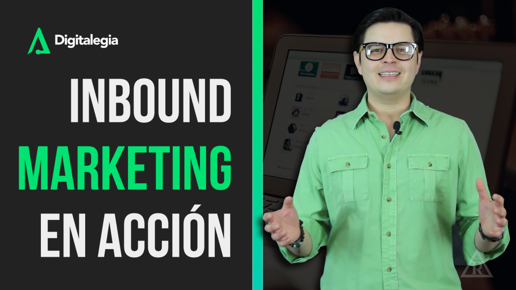 [VIDEO] INBOUND MARKETING EN ACCIÓN