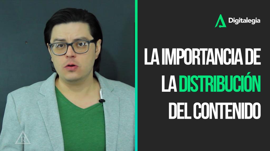 [VIDEO] LA IMPORTANCIA DE LA DISTRIBUCIÓN DEL CONTENIDO