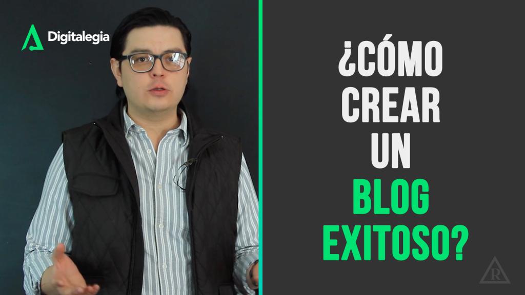 [VIDEO] ¿CÓMO CREAR UN BLOG EXITOSO?